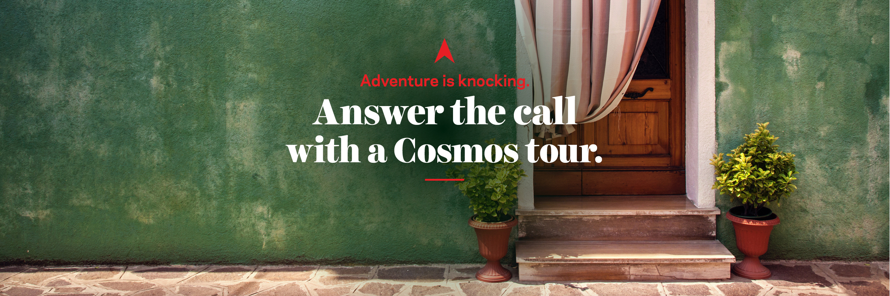 Answer the call with a Cosmos Tour